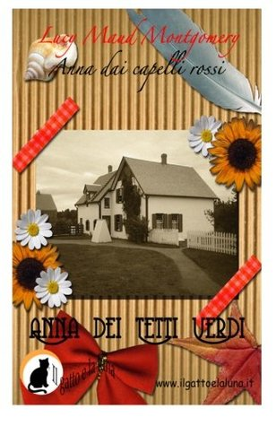 Anna dai Capelli Rossi - Anna dei Tetti Verdi (Volume 1)