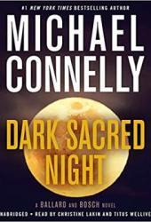Dark Sacred Night (Renée Ballard, #2; Harry Bosch, #21; Harry Bosch Universe, #31) Book Pdf