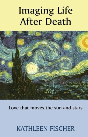 Imaging Life After Death - Love that moves the sun and stars