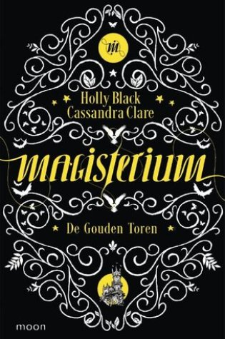 De Gouden Toren (Magisterium #5) – Holly Black & Cassandra Clare