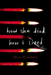 How She Died, How I Lived Pdf Book