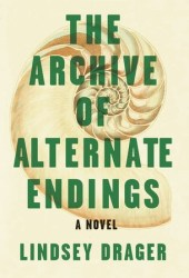 The Archive of Alternate Endings Pdf Book