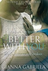 Better With You (Bragan University Series, #1) Book Pdf