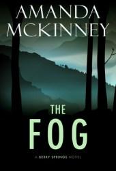 The Fog (Berry Springs #4)