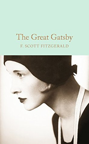 The Great Gatsby (Macmillan Collector's Library Book 55)