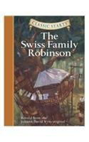 Classic Starts : The Swiss Family Robins