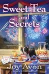 Sweet Tea and Secrets (A Tea and Read Mystery #2)