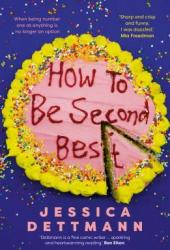 How to Be Second Best Pdf Book