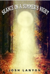 Seance on a Summer's Night Pdf Book