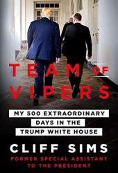 Team of Vipers: My 500 Extraordinary Days in the Trump White House Pdf Book