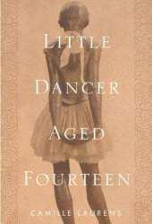 Little Dancer Aged Fourteen: The True Story Behind Degas's Masterpiece Pdf Book