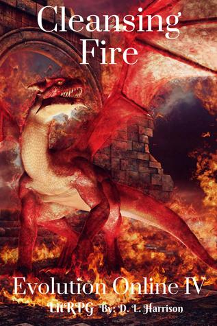 Cleansing Fire (Evolution Online, #4)