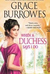 When a Duchess Says I Do (Rogues to Riches #2) Book Pdf