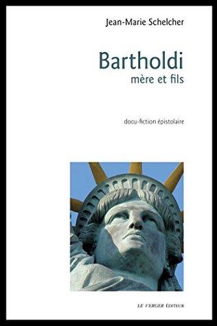Bartholdi, mère et fils