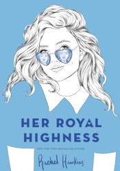 Her Royal Highness (Royals, #2) Pdf Book