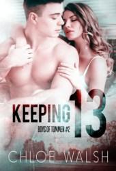 Keeping 13 (Boys of Tommen, #2) Pdf Book
