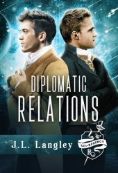 Diplomatic Relations (Sci-Regency #4) Pdf Book