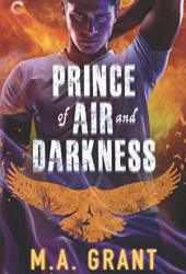 Prince of Air and Darkness (The Darkest Court, #1) Pdf Book