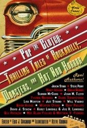 Pop the Clutch: Thrilling Tales of Rockabilly, Monsters, and Hot Rod Horror Pdf Book