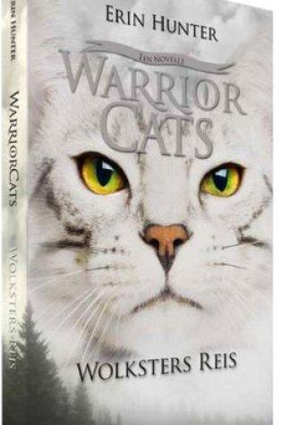 Wolksters Reis (Warriors Novellas #3) – Erin Hunter