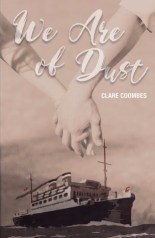 We Are of Dust by Clare Coombes