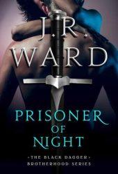 Prisoner of Night (Black Dagger Brotherhood, #16.5) Pdf Book