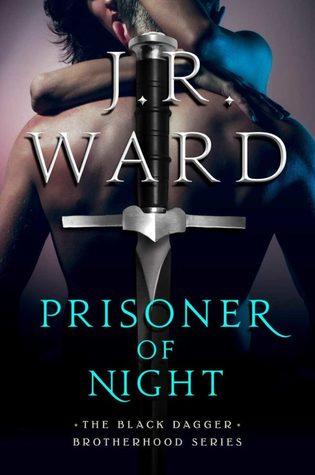 BOOK SPOTLIGHT: PRISONER OF THE NIGHT by J.R. Ward
