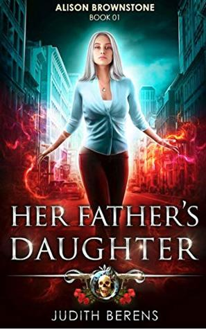 Her Father's Daughter (Alison Brownstone #1)