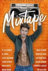 Mixtape: A Love Song Anthology Pdf Book