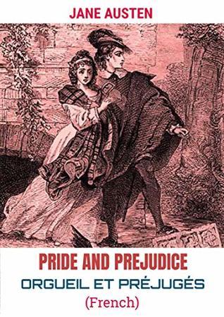 ORGUEIL ET PRÉJUGÉS: Pride and Prejudice
