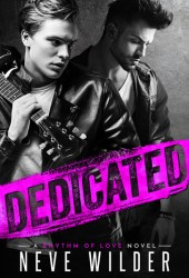 Dedicated (Rhythm of Love, #1) Pdf Book