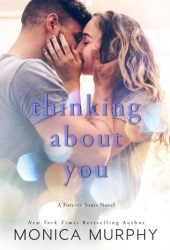 Thinking About You (Forever Yours, #2) Pdf Book