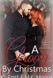 A Groom By Christmas (Seven Brides of Christmas #1)