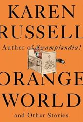 Orange World and Other Stories Pdf Book