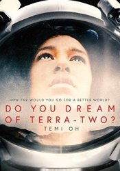 Do You Dream of Terra-Two? Pdf Book