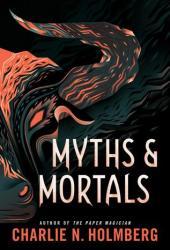 Myths and Mortals (Numina Trilogy #2) Book Pdf