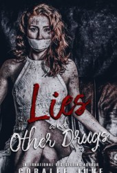 Lies and Other Drugs (Lies, #1)