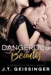 Dangerous Beauty (Dangerous Beauty, #1) Pdf Book