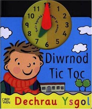 Diwrnod Tic Toc: Dechrau Ysgol