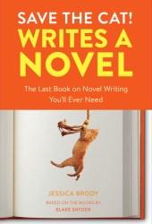 Save the Cat! Writes a Novel Pdf Book