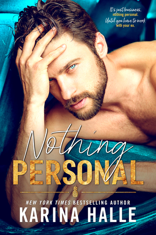 RELEASE BLITZ: NOTHING PERSONAL by Karina Halle