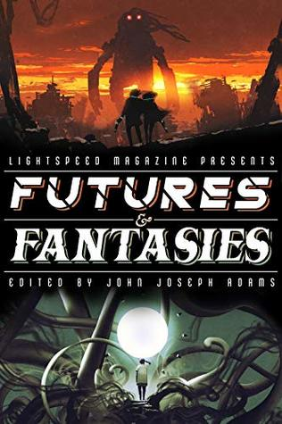 Futures & Fantasies