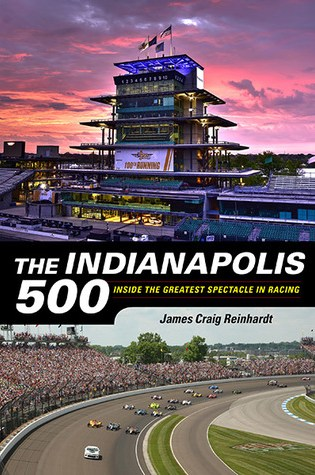 The Indianapolis 500: Inside the Greatest Spectacle in Racing Book Pdf ePub