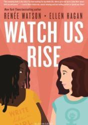 Watch Us Rise Pdf Book