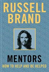 Mentors: How to Help and be Helped Pdf Book