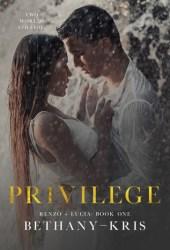 Privilege (Renzo + Lucia, #1) Pdf Book