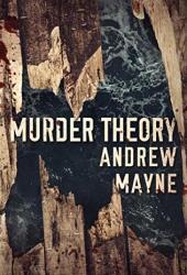 Murder Theory (The Naturalist #3)