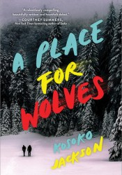 A Place For Wolves Pdf Book