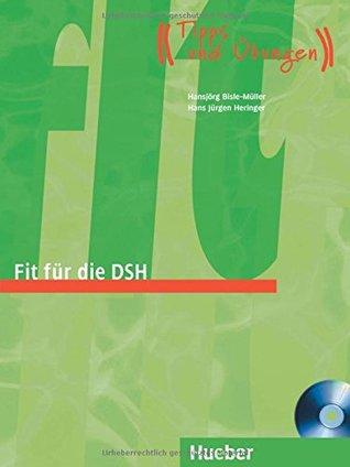 Fit fur die DSH: Ubungsbuch mit CD