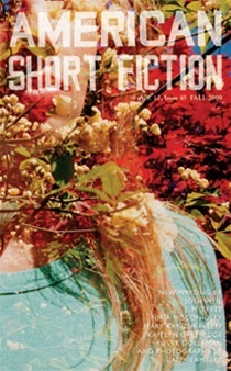 American Short Fiction (Volume 12, Issue 45, Fall 2009)